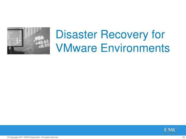 Disaster Recovery for VMware Environments