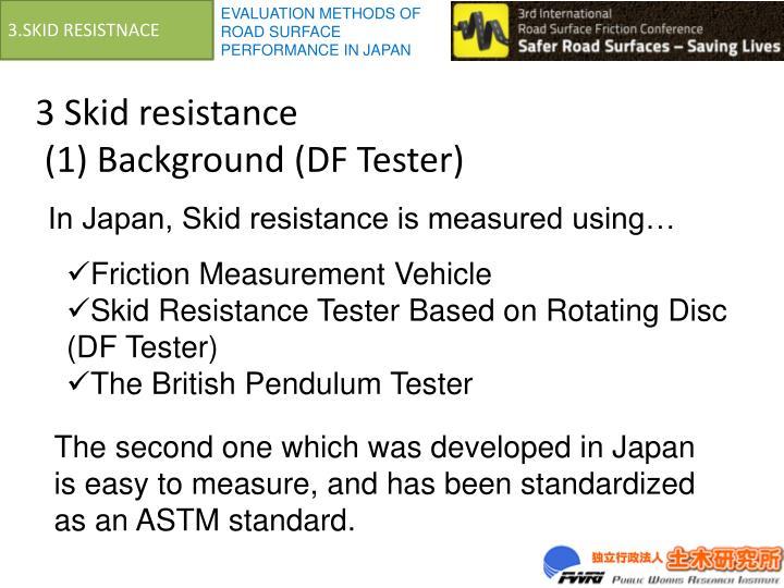 3.SKID RESISTNACE