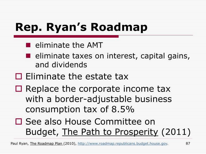 Rep. Ryan's Roadmap