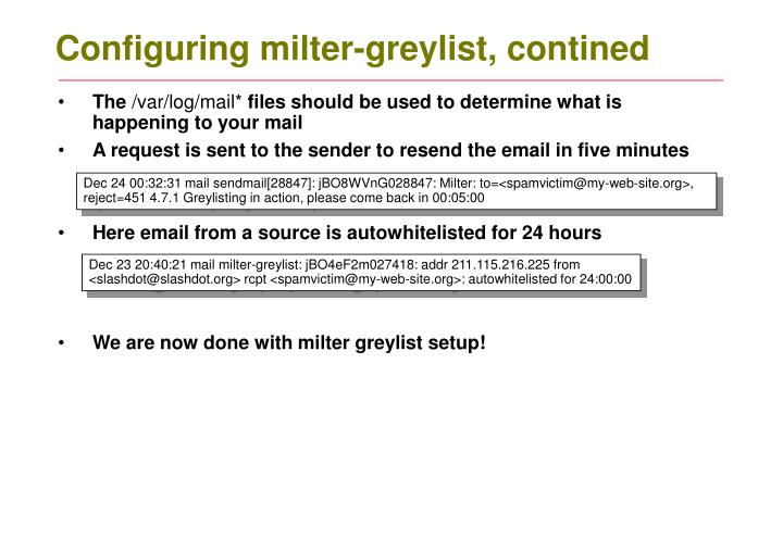 Configuring milter-greylist, contined
