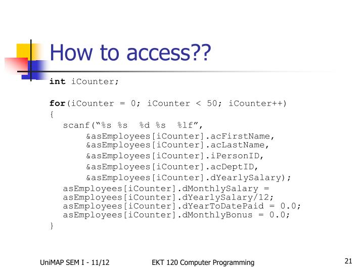 How to access??