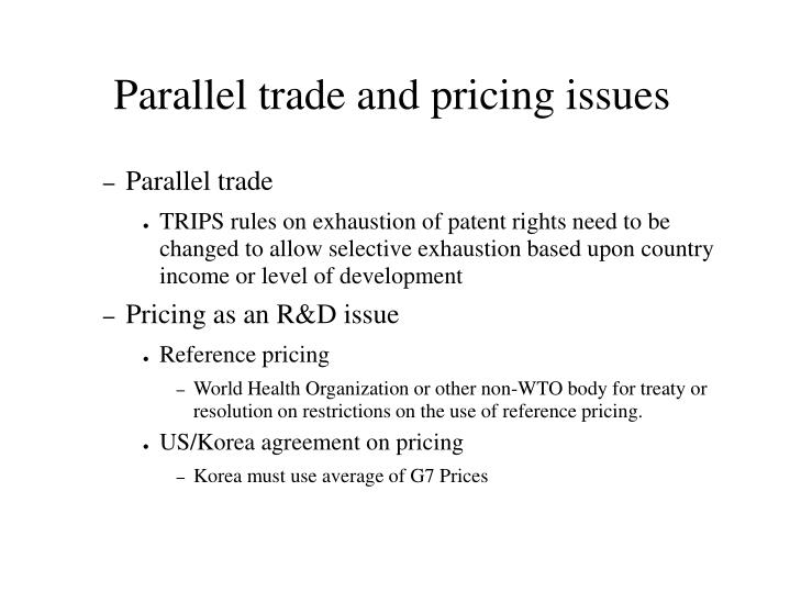 Parallel trade and pricing issues