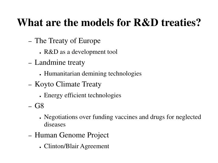 What are the models for R&D treaties?