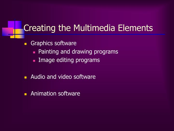 Creating the Multimedia Elements