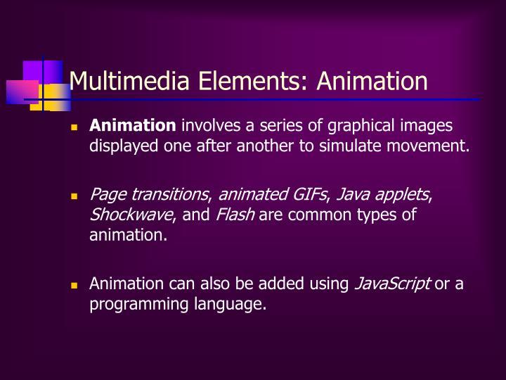 Multimedia Elements: Animation