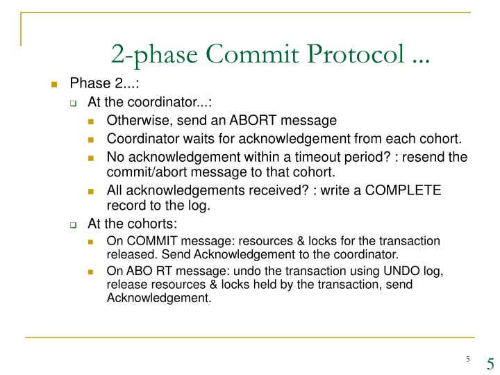 2-phase Commit Protocol ...