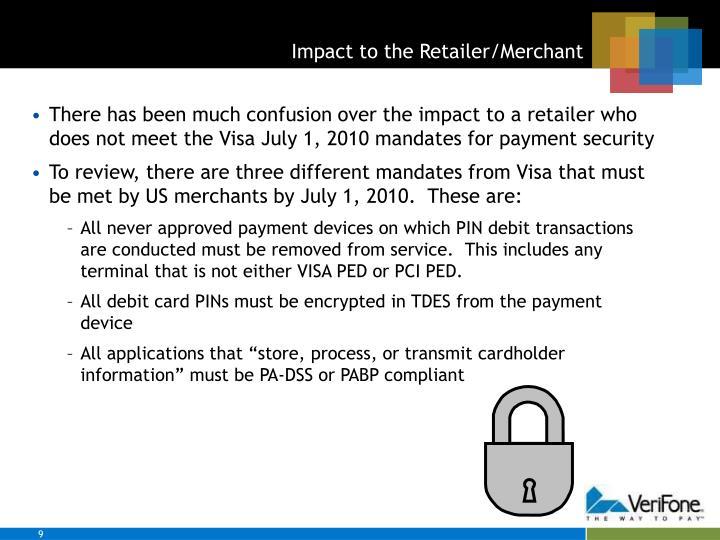 Impact to the Retailer/Merchant