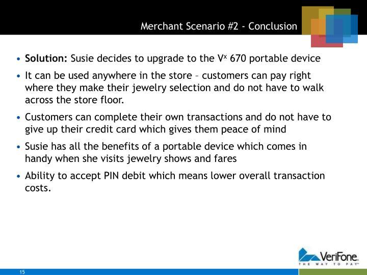 Merchant Scenario #2 - Conclusion