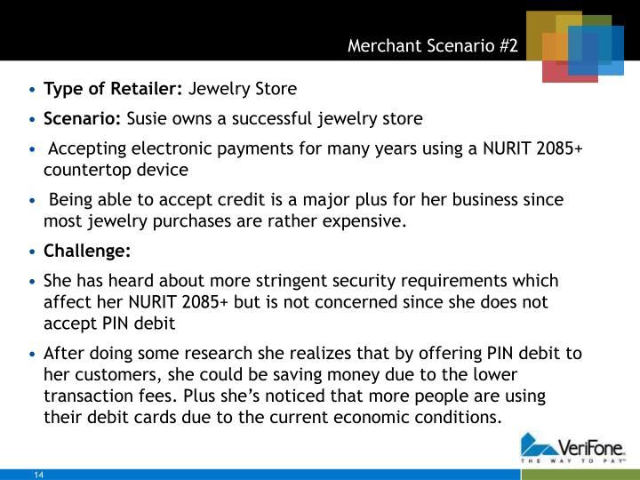 Merchant Scenario #2