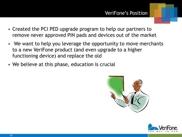 VeriFone's Position
