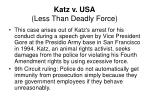 katz v usa less than deadly force