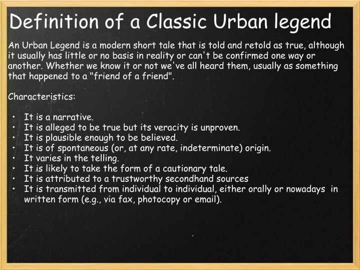 Definition of a Classic Urban legend