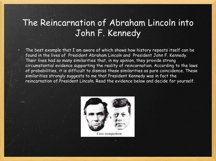 The Reincarnation of Abraham Lincoln into John F. Kennedy