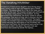 the vanishing hitchhiker