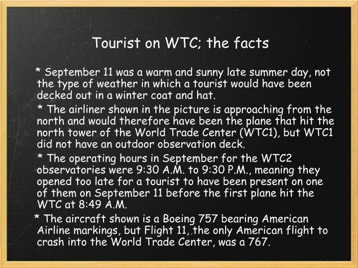 Tourist on WTC; the facts