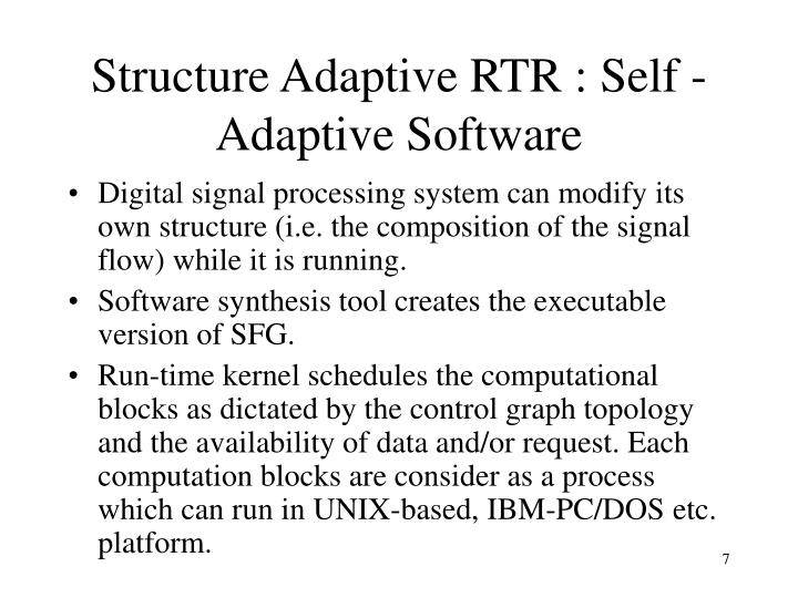 Structure Adaptive RTR : Self -Adaptive Software