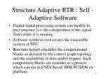 structure adaptive rtr self adaptive software