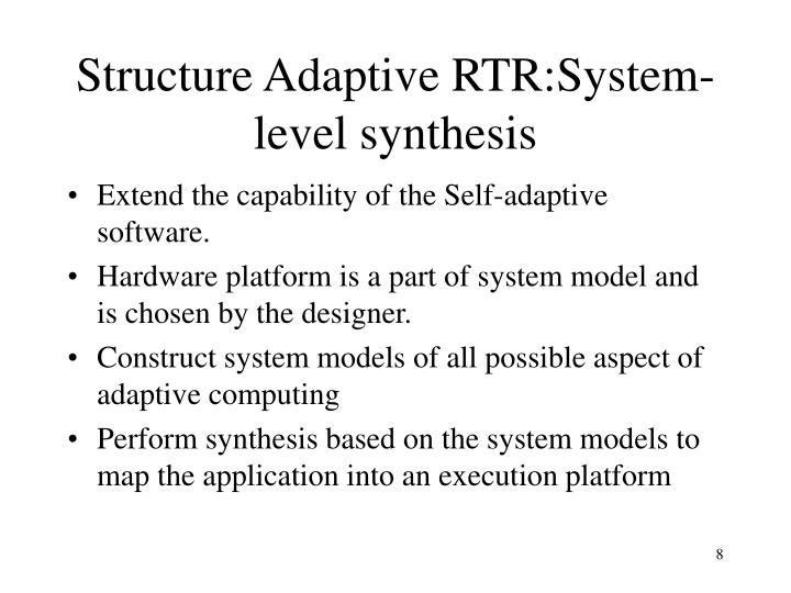Structure Adaptive RTR:System-level synthesis