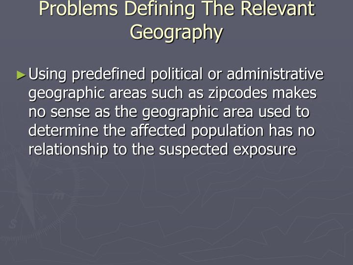 Problems Defining The Relevant Geography