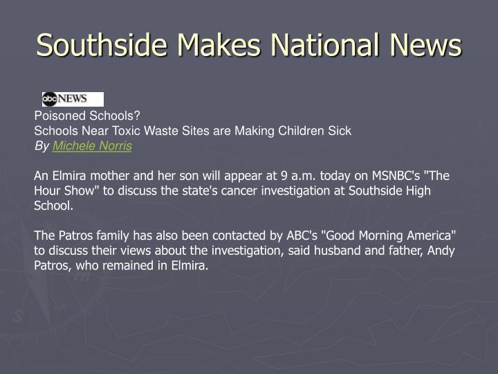 Southside Makes National News
