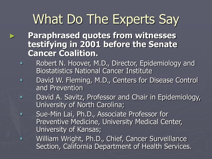 What Do The Experts Say