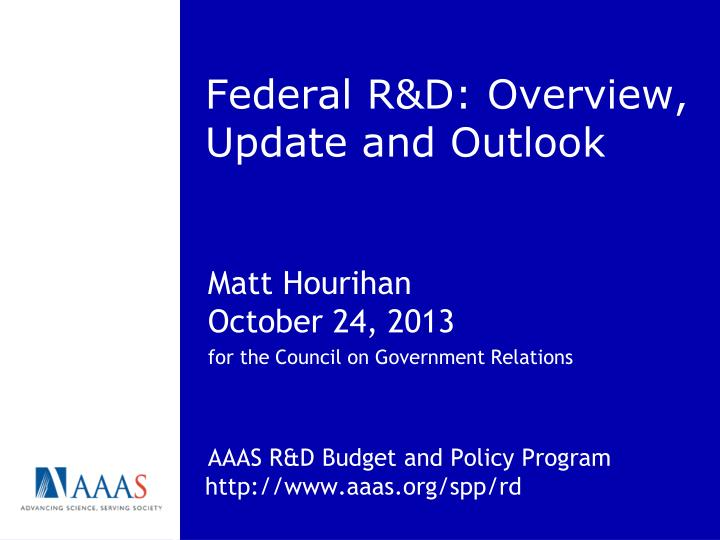 federal r d overview update and outlook