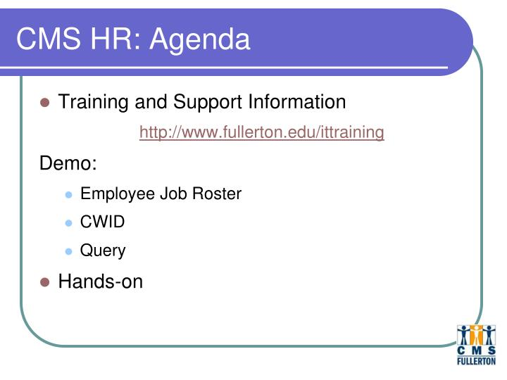 CMS HR: Agenda