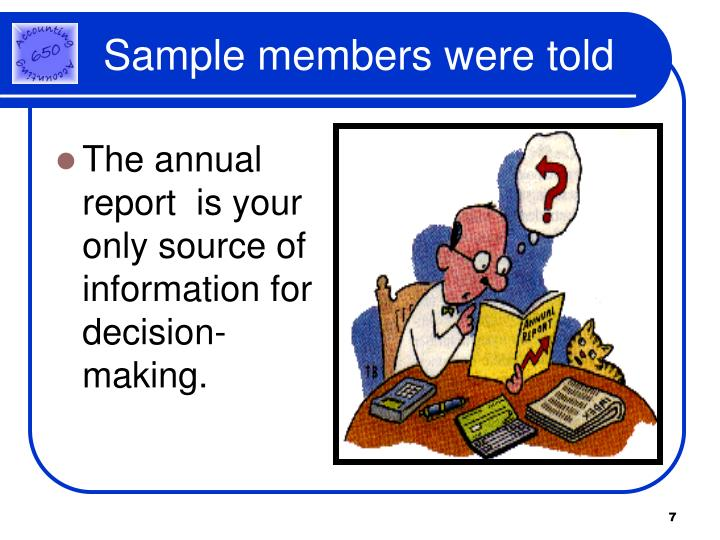 The annual report  is your only source of information for decision-making.