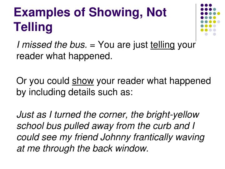 Examples of Showing, Not Telling