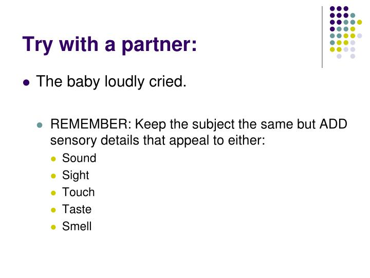 Try with a partner: