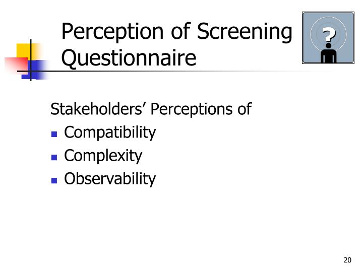 Perception of Screening Questionnaire