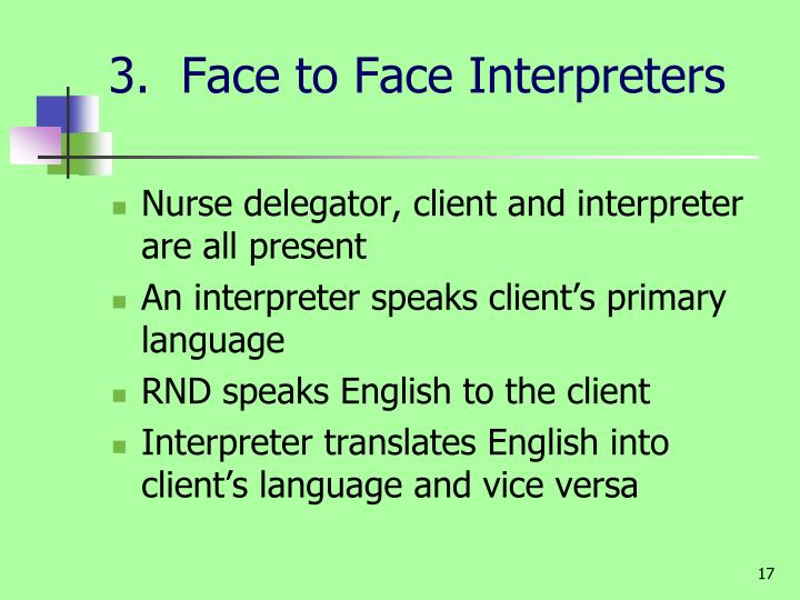 3.  Face to Face Interpreters