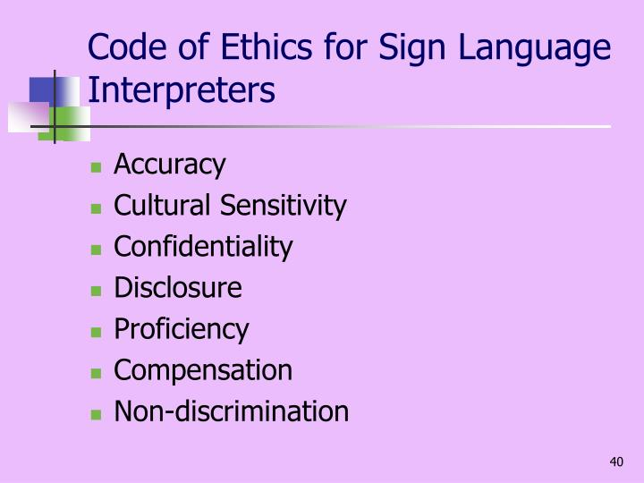 Code of Ethics for Sign Language Interpreters