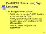 deaf hoh clients using sign language2