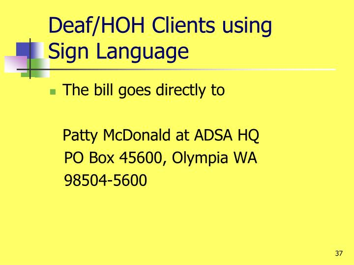 Deaf/HOH Clients using