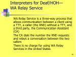 interpreters for deaf hoh wa relay service