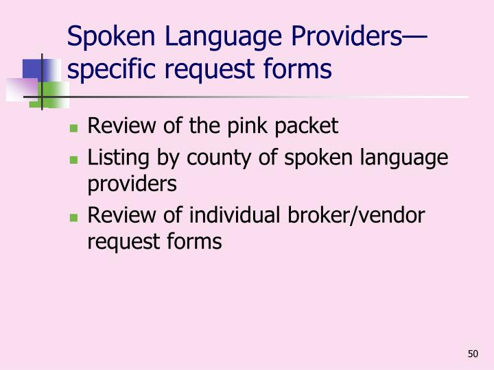 Spoken Language Providers—specific request forms