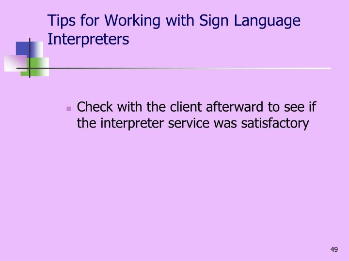 Tips for Working with Sign Language Interpreters