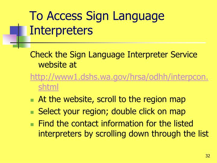 To Access Sign Language Interpreters