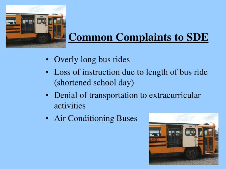 Common Complaints to SDE