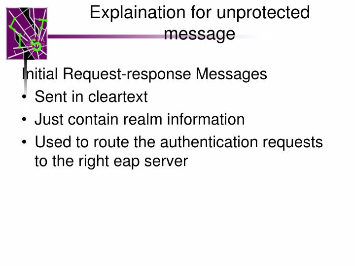 Explaination for unprotected message