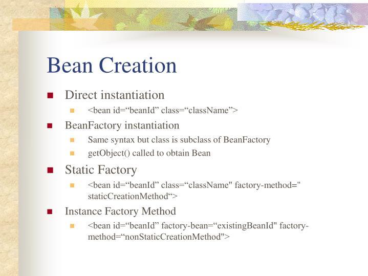 Bean Creation