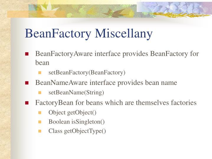 BeanFactory Miscellany