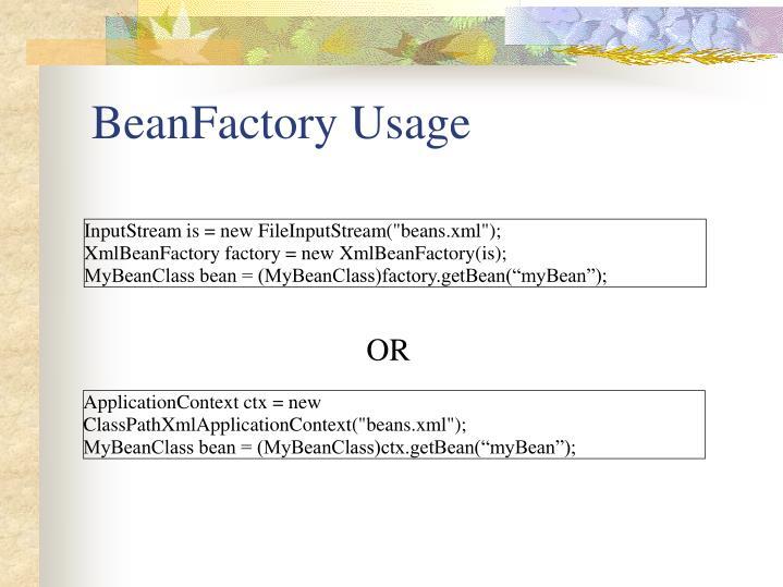 BeanFactory Usage