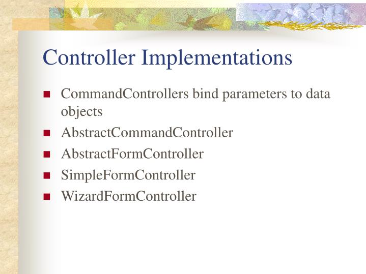 Controller Implementations