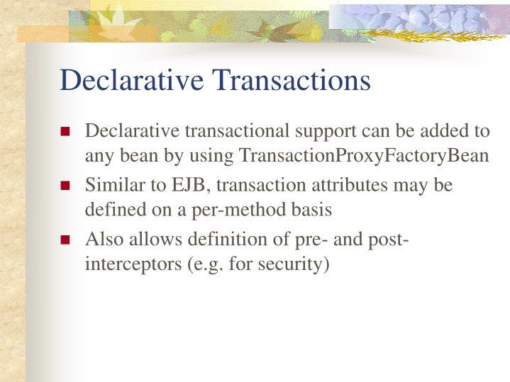 Declarative Transactions