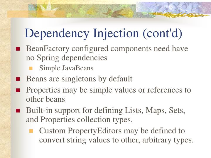 Dependency Injection (cont'd)