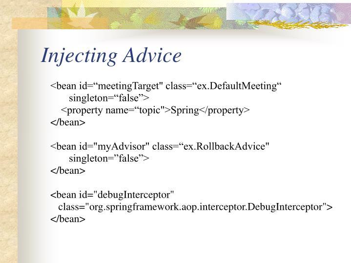 Injecting Advice
