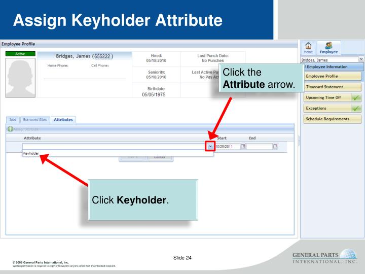 Assign Keyholder Attribute