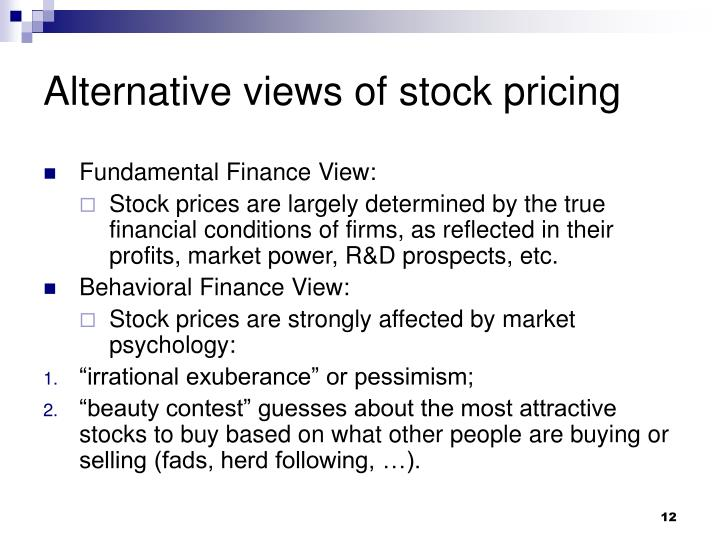 Alternative views of stock pricing